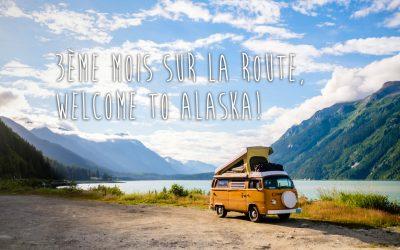 3e mois, le Yukon et enfin l'Alaska!